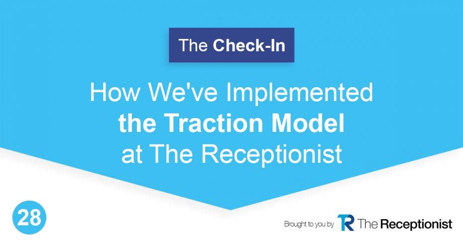 Traction at The Receptionist